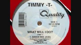 TIMMY T – What Will I Do? – 1990